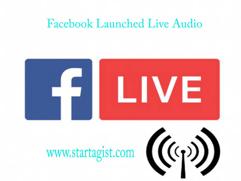Facebook Live Audio Feature-Image-Startagist